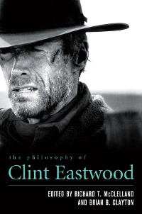 Cover The Philosophy of Clint Eastwood