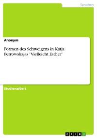 """Cover Formen des Schweigens in Katja Petrowskajas """"Vielleicht Esther"""""""