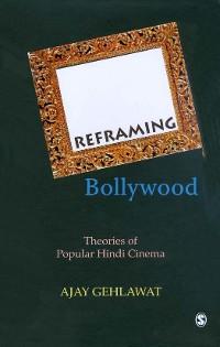 Cover Reframing Bollywood