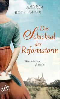 Cover Das Schicksal der Reformatorin