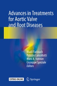 Cover Advances in Treatments for Aortic Valve and Root Diseases
