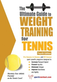 Cover Ultimate Guide to Weight Training for Tennis