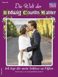 Cover Die Welt der Hedwig Courths-Mahler 546 - Liebesroman