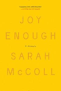 Cover Joy Enough: A Memoir