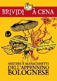 Cover Misteri e manicaretti dell'Appennino bolognese