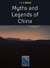 Cover Myths and Legends of China