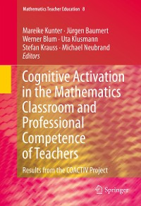 Cover Cognitive Activation in the Mathematics Classroom and Professional Competence of  Teachers