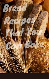Cover Bread Recipes That You Must Bake