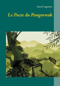Cover Le Pacte du Pangorwak