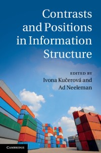 Cover Contrasts and Positions in Information Structure