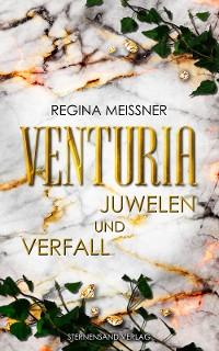 Cover Venturia (Band 1): Juwelen und Verfall