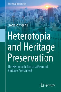Cover Heterotopia and Heritage Preservation