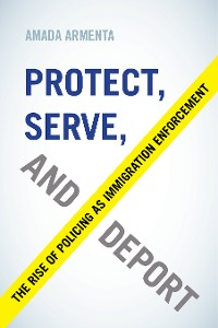 Cover Protect, Serve, and Deport