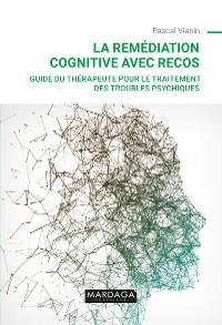 Cover La remédiation cognitive avec RECOS
