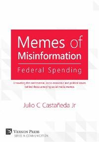 Cover Memes of Misinformation: Federal Spending