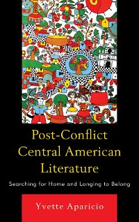 Cover Post-Conflict Central American Literature