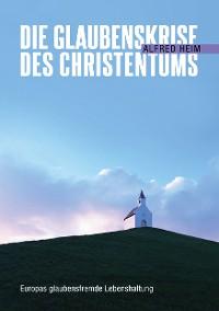 Cover Die Glaubenskrise des Christentums