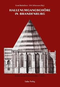 Cover Studien zur Backsteinarchitektur / Hallenumgangschöre in Brandenburg