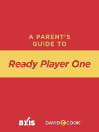 Cover A Parent's Guide to Ready Player One