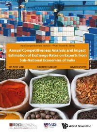 Cover Annual Competitiveness Analysis and Impact Estimation of Exchange Rates on Exports from Sub-National Economies of India