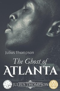 Cover The Ghost of Atlanta