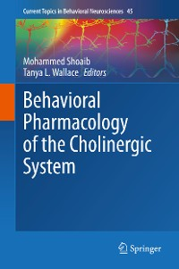 Cover Behavioral Pharmacology of the Cholinergic System