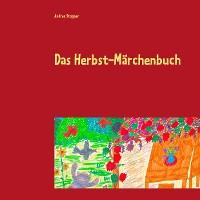 Cover Das Herbst-Märchenbuch