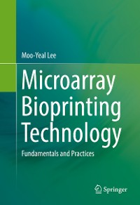 Cover Microarray Bioprinting Technology