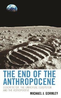 Cover The End of the Anthropocene