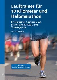 Cover Lauftrainer für 10 Kilometer und Halbmarathon
