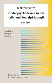 Cover Kinderpsychodrama in der Heil- und Sozialpädagogik