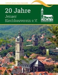 Cover 20 Jahre Jenaer Kirchbauverein e.V.