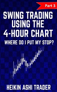 Cover Swing Trading using the 4-hour chart 3