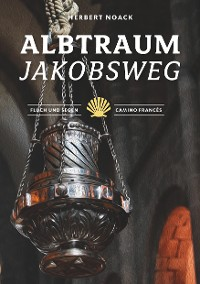 Cover Albtraum Jakobsweg