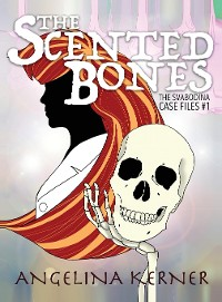 Cover The Scented Bones