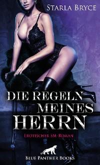 Cover Die Regeln meines Herrn | Erotischer SM-Roman