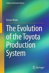 Cover The Evolution of the Toyota Production System