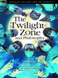 Cover The Twilight Zone and Philosophy