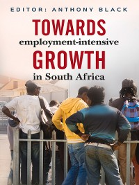Cover Towards Employment-Intensive Growth in South Africa