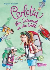 Cover Carlotta: Carlotta - Vom Internat in die Welt
