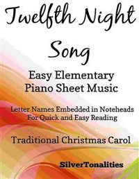 Cover Twelfth Night Song Easy Elementary Piano Sheet Music