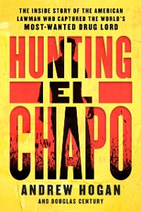 Cover Hunting El Chapo