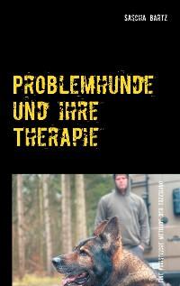 Cover Problemhunde und ihre Therapie