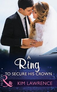 Cover Ring To Secure His Crown (Mills & Boon Modern)