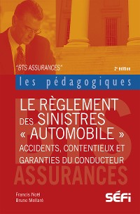 Cover Le règlement des sinistres automobiles