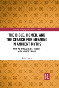 Cover Bible, Homer, and the Search for Meaning in Ancient Myths