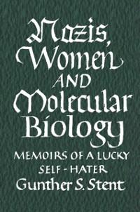 Cover Nazis, Women and Molecular Biology