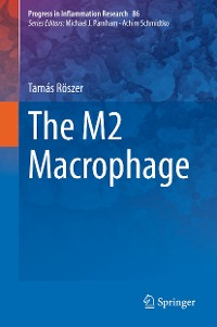 Cover The M2 Macrophage