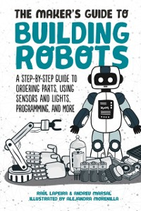Cover Maker's Guide to Building Robots