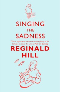 Cover Singing the Sadness (Joe Sixsmith, Book 4)